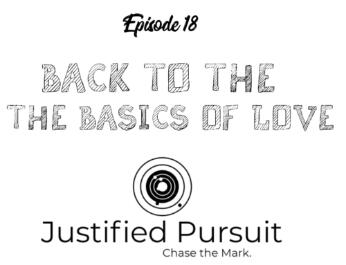 Episode 18: Back To The Basics Of Love